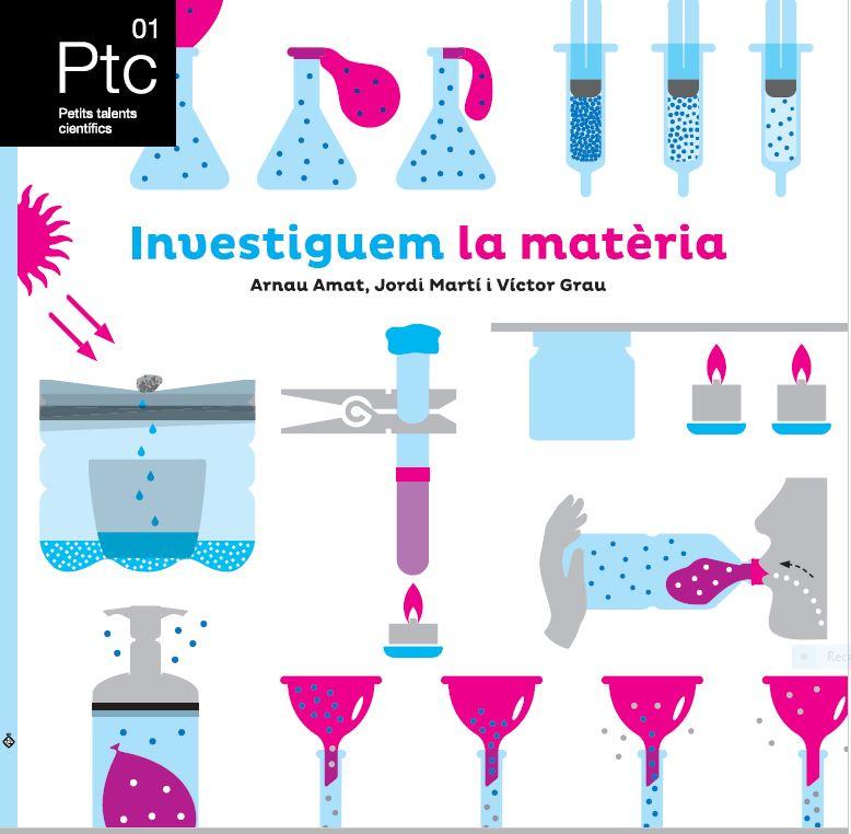 Investiguem la matèria (Petits talents científics 01)