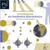 Investiguem els fenòmens astronòmics (Petits talents científics 03)